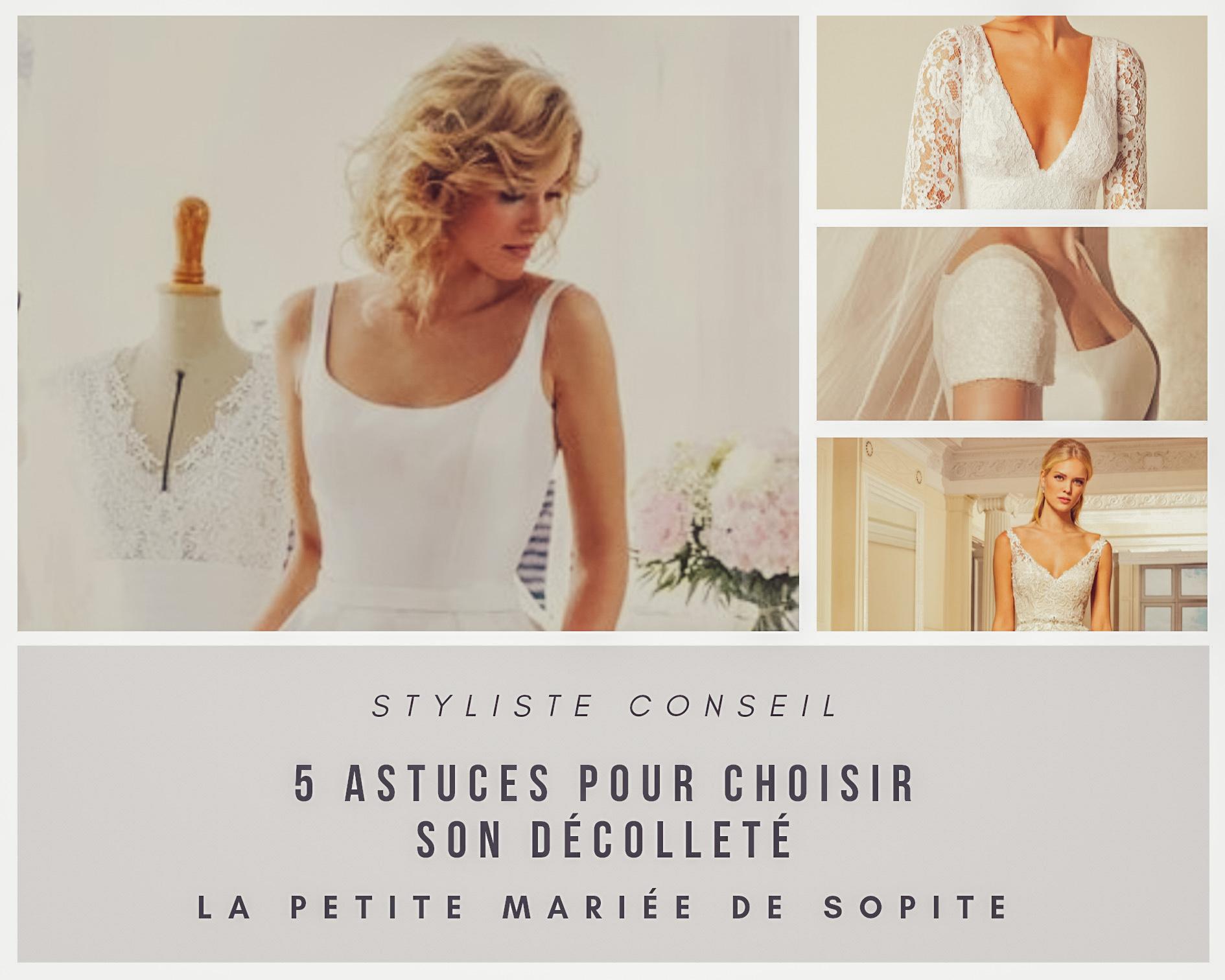 5 secrets pour bien choisir le décolleté de sa robe de mariée !